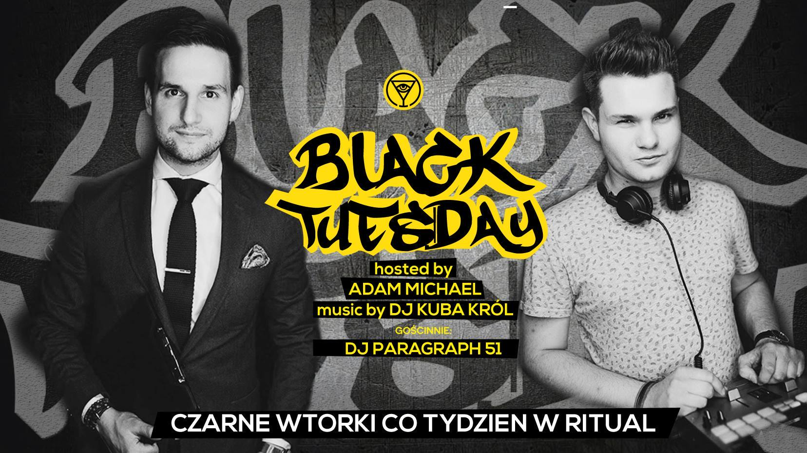 Black Tuesday - Czarne wtorki w Ritual